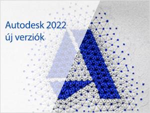 Autodesk 2022 új verziók
