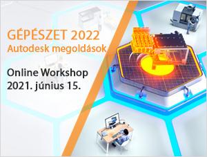 Gépészet 2022 - Autodesk megoldások
